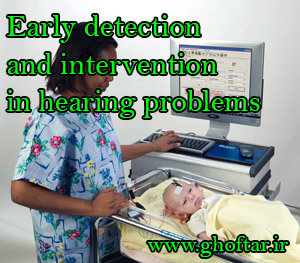 early detection and intervention in hearing problems