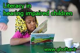 literacy in hearing impaired children