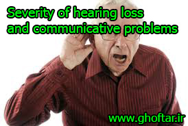severity of hearing loss and communicative problems