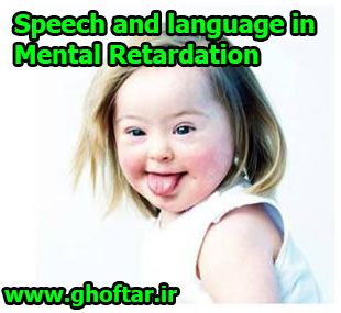 speech and language in mental retardation