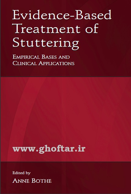 Evidence Based Treatment of Stuttering
