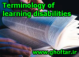 Terminology of learning disabilities