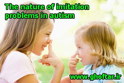 The nature of imitation problems in autism