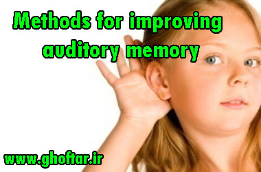Methods for improving auditory memory